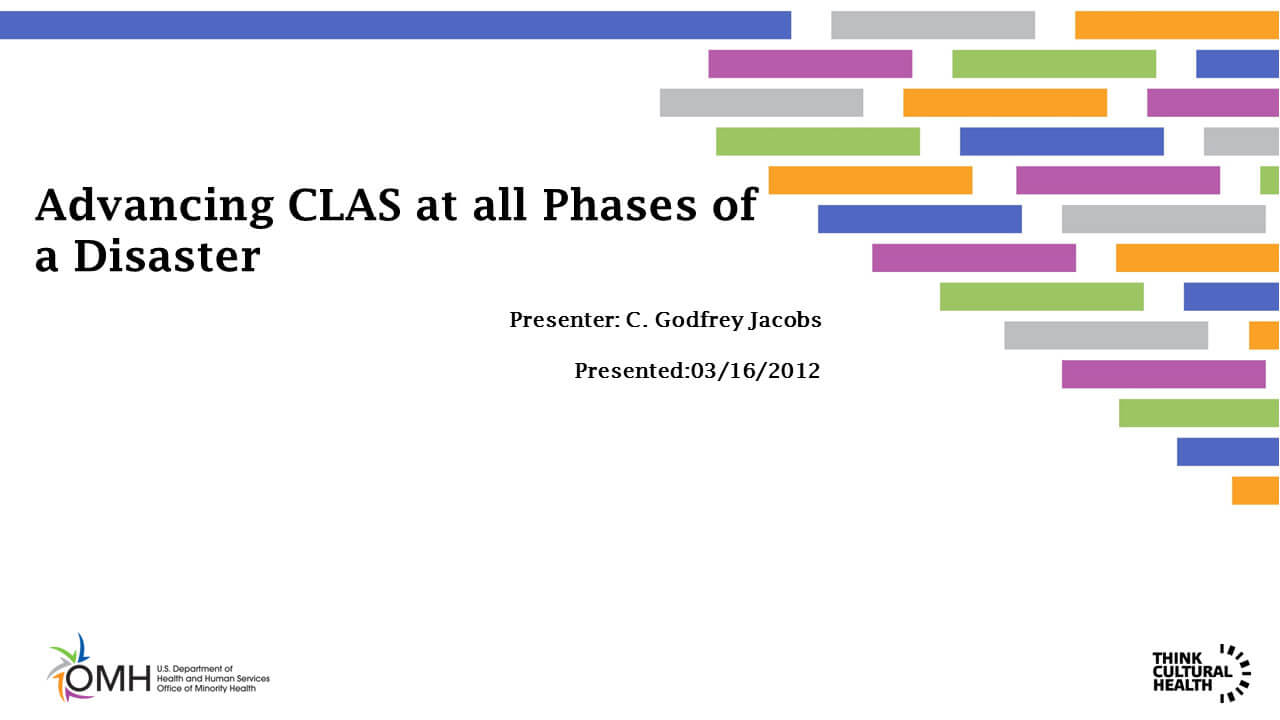 Advancing CLAS at all Phases of a Disaster