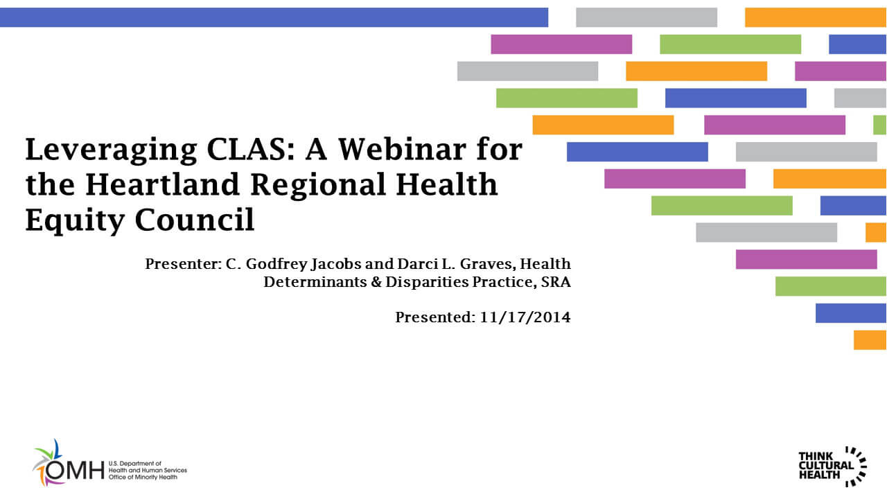 Leveraging CLAS: A Webinar for the Heartland Regional Health Equity Council