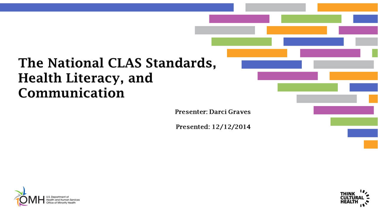 The National CLAS Standards, Health Literacy, and Communication