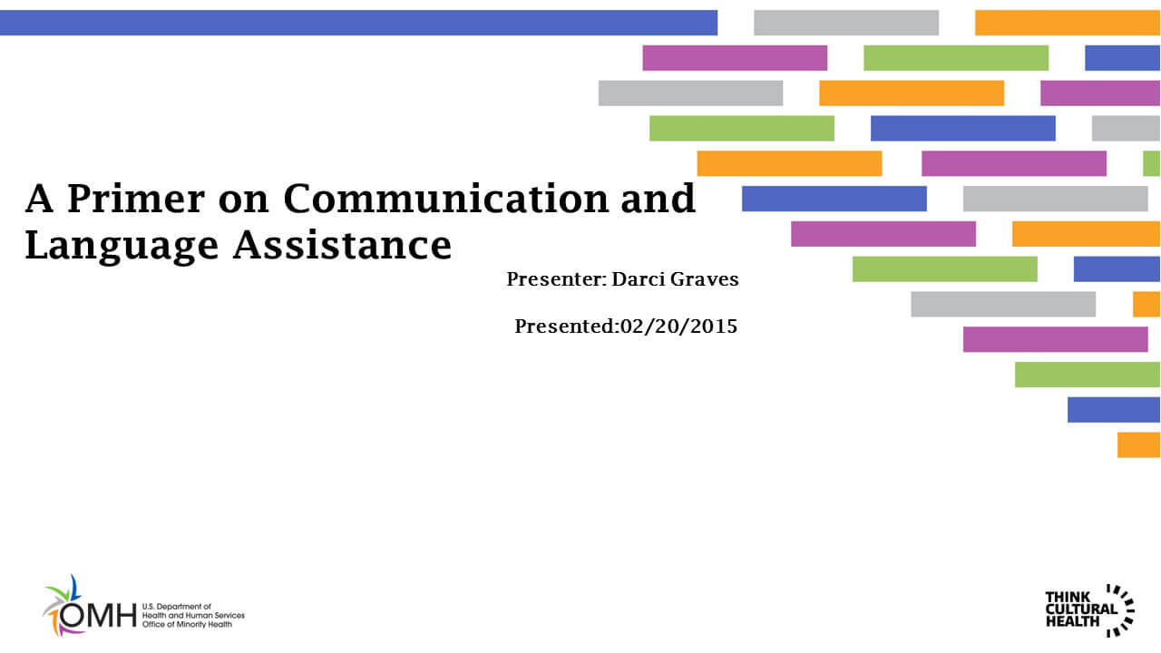 A Primer on Communication and Language Assistance