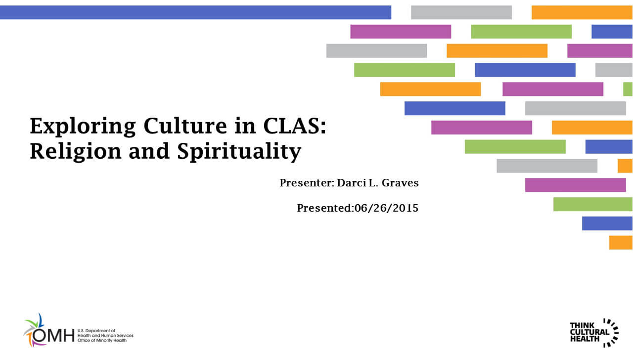 Exploring Culture in CLAS: Religion and Spirituality
